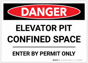 Danger: Elevator Pit Confined Space - Label
