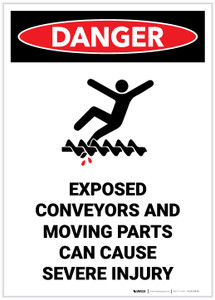 Danger: Exposed Conveyors and Moving Parts Can Cause Severe Injury Portrait - Label