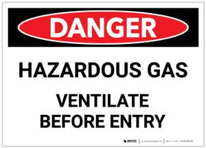 Danger: Hazardous Gas Ventilate Before Entry - Label