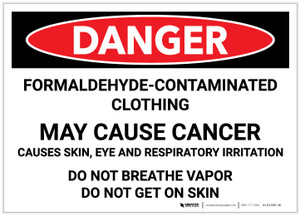 Danger: Formaldehyde Contaminated Clothing May Cause Cancer - Label