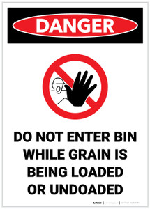 Danger: Do Not Enter Bin While Grain is Being Loaded or Unloaded Portrait with Graphic - Label