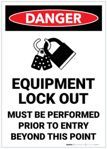 Danger: Equipment Lock Out Must Be Performed Prior to Entry - Label