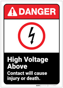 Danger: High Voltage Above - Contact Will Cause Injury or Death ANSI - Label
