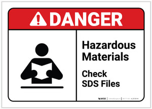Danger: Hazardous Materials Check Sds Files ANSI - Label