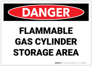 Danger: Flammable Gas Cylinder Storage Area - Label
