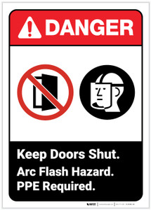 Danger: Keep Doors Shut Arc Flash Hazard - Label