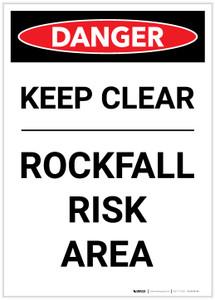 Danger: Keep Clear Rockfall Risk - Label