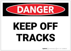 Danger: Keep Off Tracks - Label