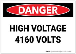 Danger: High Voltage 4160 Volts - Label