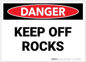 Danger: Keep off Rocks - Label