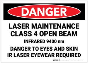 Danger: Laser Maintenance Class 4 Open Beam - Label