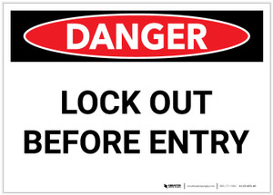 Danger: Lock Out Before Entry - Label
