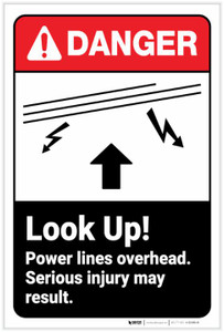 Danger: Look Up Power Lines Overhead ANSI - Label
