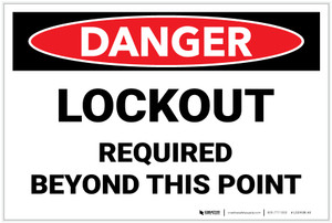 Danger: Lockout Required Beyond This Point - Label