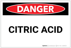 Danger: Citric Acid - Label