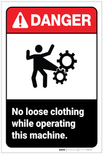 Danger: No Loose Clothing While Operating This Machine - Label