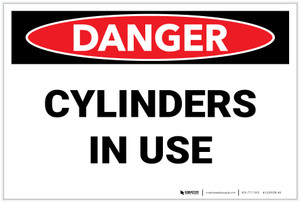 Danger: Cylinders in Use - Label
