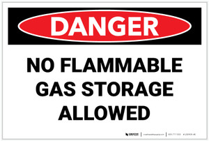 Danger: No Flammable Gas Storage Allowed - Label