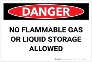 Danger: No Flammable Gas or Liquid Storage Allowed - Label