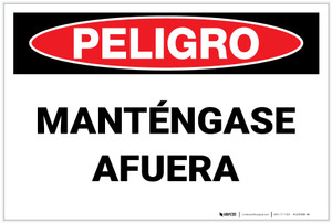 Danger: Keep Out - Spanish - Label