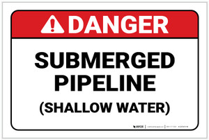 Danger: Submerged Pipeline ANSI - Label