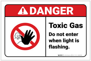 Danger: Toxic Gas Do Not Enter When Light Flashes - Label