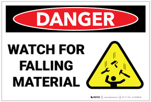 Danger: Watch for Falling Material - Label