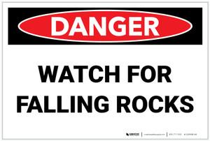 Danger: Watch for Falling Rocks - Label
