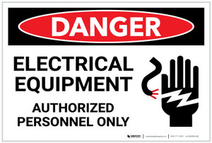 Danger: Electrical Equipment - Authorized Personnel Only with Hand Graphic - Label