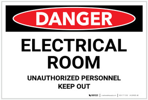 Danger: Electrical Room - Unauthorized Personnel - Keep Out - Label