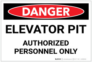 Danger: Elevator Pit - Authorized Personnel Only - Label