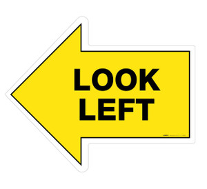 Look Left - Floor Sign