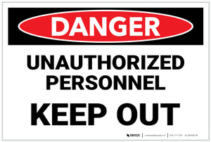 Danger: Unauthorized Personnel Keep Out - Label