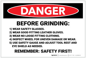 Danger: Before Grinding Remember Safety First - Label