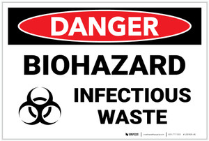 Danger: Biohazard Infectious Waste - Label