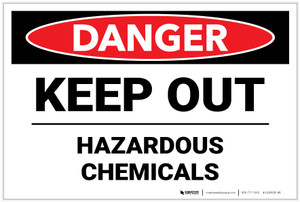 Danger: Keep Out Hazardous Chemicals - Label