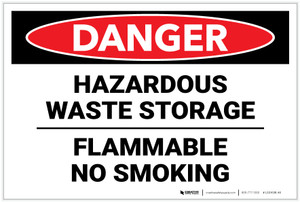Danger: Hazardous Waste Storage Flammable No Smoking - Label