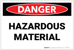 Danger: Hazardous Materials Landscape - Label