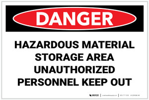 Danger: Hazardous Material Storage Area Keep Out - Label