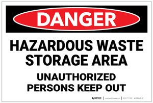 Danger: Hazardous Waste Storage Area Keep Out - Label