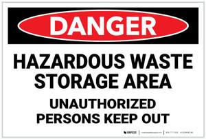 Danger: Hazardous Waste Storage Area Keep Out - Label