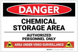 Danger: Chemical Storage Area Area Under Video Surveillance - Label