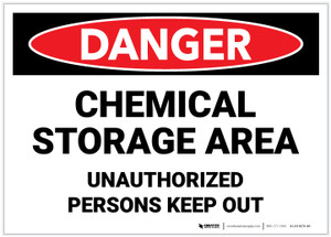 Danger: Chemical Storage Area Unauthorized Persons Keep Out - Label