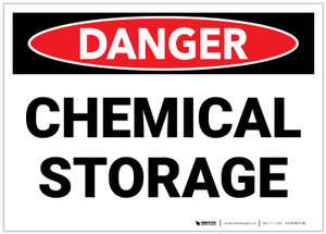 Danger: Chemical Storage Landscape - Label