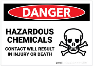 Danger: Hazardous Chemicals Contact Will Result in Injury or Death - Label