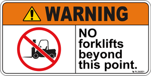 Warning - No forklifts beyond this point - Label