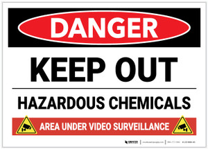 Danger: Keep Out Hazardous Chemicals Video Surveillance - Label