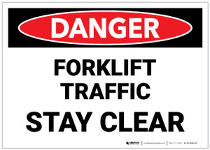 Danger: Lift Truck Forklift Traffic Stay Clear - Label