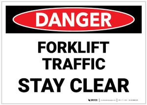 Danger: Lift Truck Forklift Traffic Stay Clear - Label