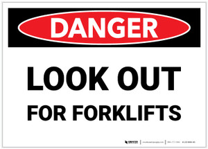 Danger: Look Out For Forklifts - Label